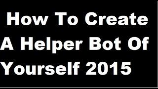 getlinkyoutube.com-ROBLOX STUDIO | How To Create A Helper Bot Of Yourself 2015 | THE NEW UPDATE STUDIO |
