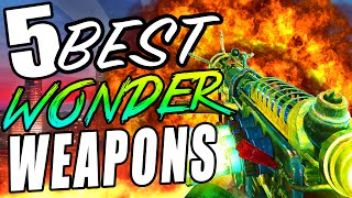 "Top 5 Wonder Weapons! - Call of Duty Zombies Black Ops, BO2 & WAW ""Zombies Wonder Weapons"""