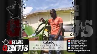Kalado - Sunday Night Killing