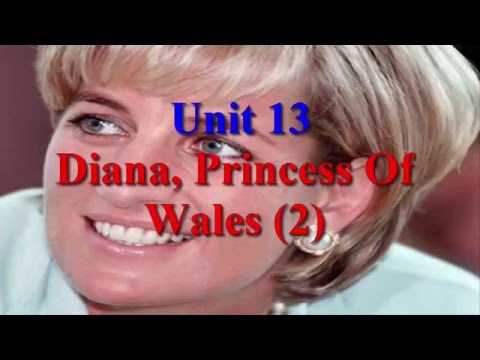 Unit 13 Diana, Princess Of Wales (2) | Learn English via Listening Level 5