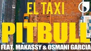 El Taxi (feat. Makassy & Osmani Garcia)