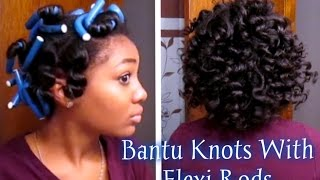 Get The Bantu Knots Hairstyle Using Flexi Rods!!