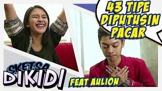 getlinkyoutube.com-Video Lucu - 43 Tipe Saat di Putusin Pacar Feat Aulion Wirizqi