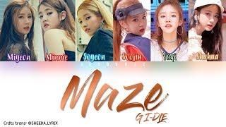 (G)I-DLE ((여자) 아이들) - 'Maze' [Color Coded Lyrics] Han Rom Eng