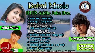 getlinkyoutube.com-Best Of Anju pant | Pramod Kharel | New Nepali Songs - Audio Jukebox | Babai Music HD