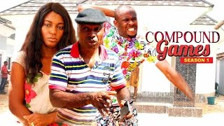 Compound Games 1 - Nigerian Nollywood Movies
