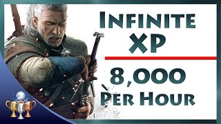 getlinkyoutube.com-The Witcher 3 Wild Hunt - Infinite XP 8,000 Per Hour Exploit (Unlimited Experience to Level Up Fast)