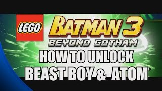 getlinkyoutube.com-How to Unlock Beast Boy and The Atom - LEGO Batman 3: Beyond Gotham