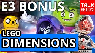 getlinkyoutube.com-LEGO Dimensions E3 Bonus News! DC All Access! More Teen Titans Go? Cyborg Skin!