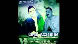 album 2015 cheb azzdine et mohamed saleh belkhiaty الحب الي جفا عليا