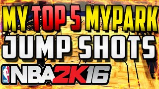 NBA2K16 - Top 5 MyPark Jump Shots