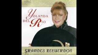 getlinkyoutube.com-Yolanda Del Rio- Dime que no te perdi
