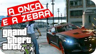 GTA V - A Onça e a Zebra, Policia!