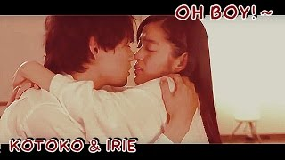 ITAZURA NA KISS LOVE IN TOKYO (MV) | KOTOKO & IRIE ~ OH BOY!