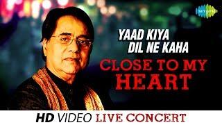 getlinkyoutube.com-Yaad Kiya Dil Ne Kaha | Close To My Heart | Jagjit Singh