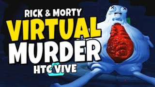 "getlinkyoutube.com-Virtual Murder - Accounting VR Gameplay - ""Rick & Morty VR"""