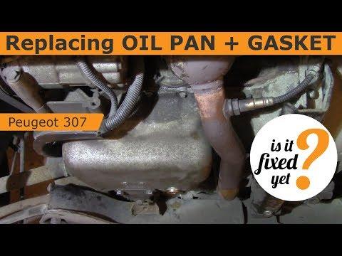Replacing OIL PAN and GASKET - Peugeot 307