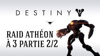 getlinkyoutube.com-[FR] Destiny Caveau de Verre : Trio de Shauns en raid Athéon (2/2)