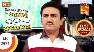 Taarak Mehta Ka Ooltah Chashmah - Ep 2571 - Full Episode - 8th October, 2018 width=