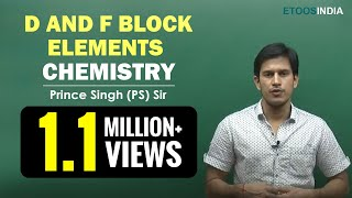 D and F Block Elements video tutorials for chemistry by Prince (PS) Sir