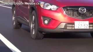 getlinkyoutube.com-TOYO TIRES PROXES CF2 SUV × MAZDA CX-5
