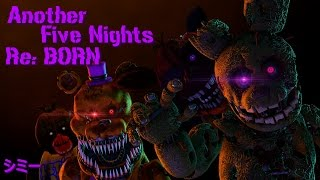 getlinkyoutube.com-[FNAF SFM] Another Five Nights Re:BORN