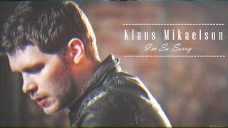 getlinkyoutube.com-►  Klaus Mikaelson | I'm So Sorry