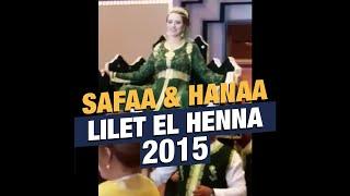 getlinkyoutube.com-SAFAA HANAA Lilet elhena LIVE ليلة الحنة في عرس مغربي  صفاء و هناء