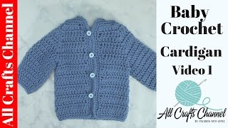 getlinkyoutube.com-Easy to crochet baby cardigan / Crochet baby sweater (Video 1)  - Yolanda Soto Lopez