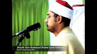 getlinkyoutube.com-Surah Kafiroon *Brilliant Recital*-Sheikh Mahmood Shahat
