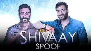 Shivaay Spoof ft Ajay Devgn    Shudh Desi Endings