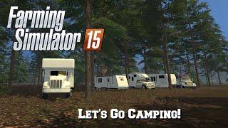 getlinkyoutube.com-FS15: S2 Mod Spotlight #18- Let's Go Camping!