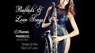 getlinkyoutube.com-Smooth Jazz Ballads & Love Songs by saxophonist Alfonzo Blackwell