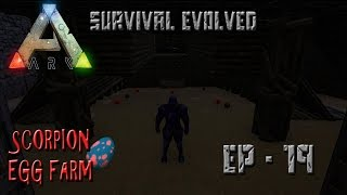 ARK: Survival Evolved - Pulmonoscorpius (Scorpion) Egg Farm  EP-19