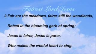 getlinkyoutube.com-Fairest Lord Jesus (Baptist Hymnal #176)
