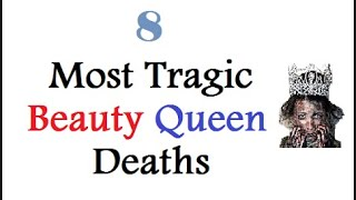 8 Most Tragic Beauty Queen Deaths