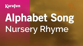 Karaoke Alphabet Song - Nursery Rhyme *