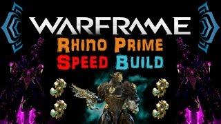 getlinkyoutube.com-[U17.11] Warframe - Rhino Prime / Ultimate Speed build [4 Forma] | N00blShowtek