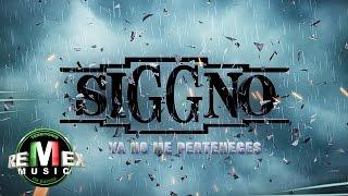 getlinkyoutube.com-Siggno - Ya no me perteneces (Video Oficial)