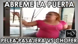 getlinkyoutube.com-Abreme la puerta - Pelea mujer contra chófer en transporte publico HD