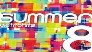 Summer Eletrohits 8 - Dynamite - David Guetta feat Alex Ferrari [CD COMPLETO 2012]