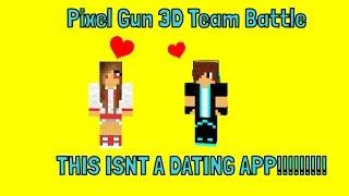 getlinkyoutube.com-Pixel Gun 3D Team Battle ~ THIS ISNT A DATING APP!!!!!