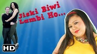 Bharti Ka Punchnama: Lambi Biwi Hone Ke Faayde Aur Nuksaan