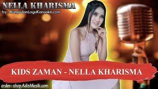 KIDS ZAMAN - NELLA KHARISMA Karaoke