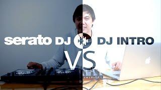 getlinkyoutube.com-Serato Dj Intro Vs Serato DJ