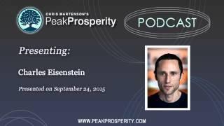 getlinkyoutube.com-Charles Eisenstein: What Is Wealth?