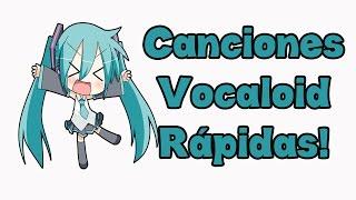 getlinkyoutube.com-6 Canciones vocaloid Ráaaaapidas! (Difíciles de cantar)