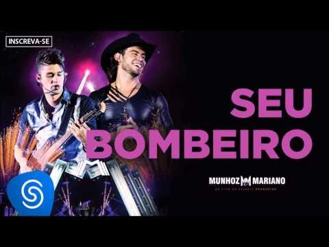 Munhoz & Mariano - Seu Bombeiro (Ao Vivo no Estádio Prudentão)