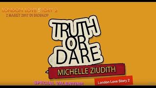getlinkyoutube.com-TRUTH OR DARE (MICHELLE ZIUDITH, DIMAS ANGGARA, RIZKY NAZAR)