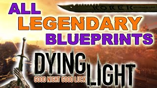 getlinkyoutube.com-Dying Light - Locations of ALL Legendary Blueprints